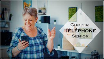 choisir senior téléphone